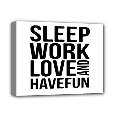 Sleep Work Love And Have Fun Typographic Design 01 Deluxe Canvas 14  X 11  (framed) by dflcprints