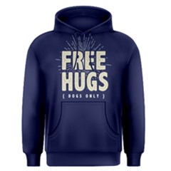 Free Hugs Dogs Only   Men s Pullover Hoodie by FunnySaying