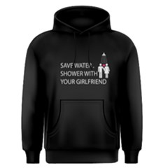 Black Save Water Shower With Your Girlfriend Men s Pullover Hoodie by FunnySaying