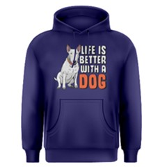 Life Is Better With A Dog   Men s Pullover Hoodie by FunnySaying