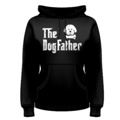 The Dogfather   Women s Pullover Hoodie by FunnySaying