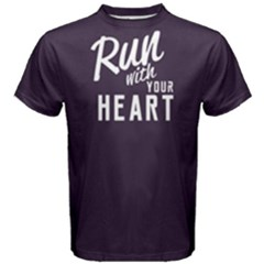Run With Your Heart   Men s Cotton Tee by FunnySaying