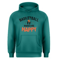 Basketball Makes Me Happy   Men s Pullover Hoodie by FunnySaying