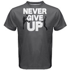 Never Give Up   Men s Cotton Tee