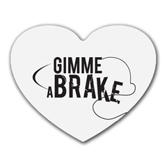 Gimme a break Mouse Pad (Heart) by GC86