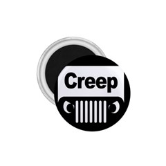 Creep Logo 1 75  Button Magnet by Contest1703156