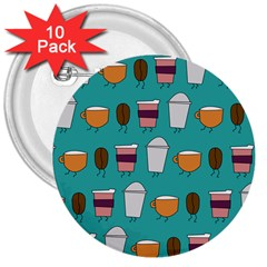 Time for coffee 3  Button (10 pack) by PaolAllen