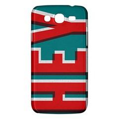 Hey Samsung Galaxy Mega 5 8 I9152 Hardshell Case