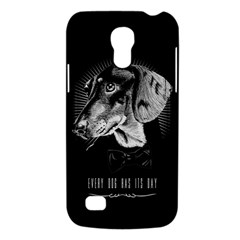 every dog has its day Samsung Galaxy S4 Mini (GT-I9190) Hardshell Case  by Contest1761904