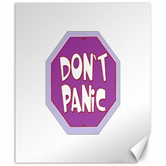Purple Don t Panic Sign Canvas 20  X 24  (unframed) by FunWithFibro
