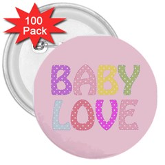 Pink Baby Love Text In Colorful Polka Dots 3  Buttons (100 pack)  by Simbadda