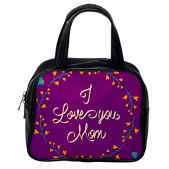 Happy Mothers Day Celebration I Love You Mom Classic Handbags (One Side) by Nexatart