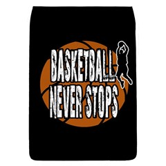 Basketball Never Stops Flap Covers (l)  by Valentinaart