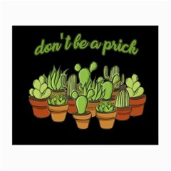 Cactus   Dont Be A Prick Small Glasses Cloth (2 Side) by Valentinaart