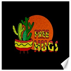 Cactus   Free Hugs Canvas 12  X 12   by Valentinaart