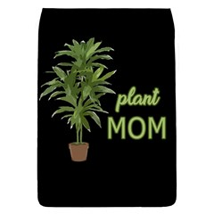 Plant Mom Flap Covers (l)  by Valentinaart